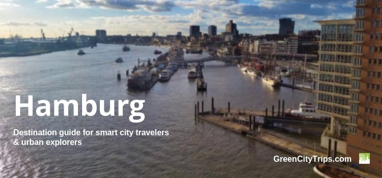 Hamburg Destination Guide: Eco-Friendly Hotels, Tours and Urban Adventures